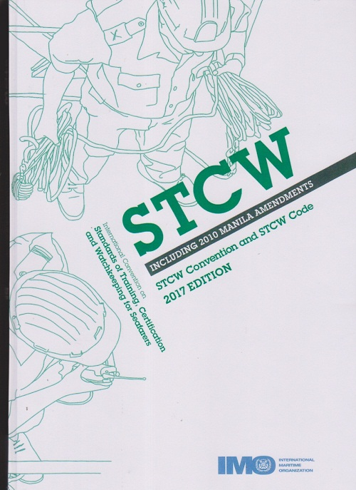 STCW Including 2010 Manila Amendments STCW Convention and STCW Code
