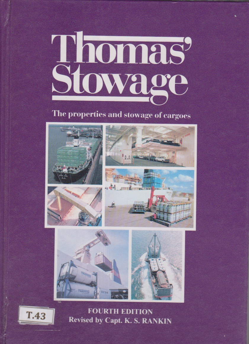 Thomas's Stowage The Properties and Stowage of Cargoes