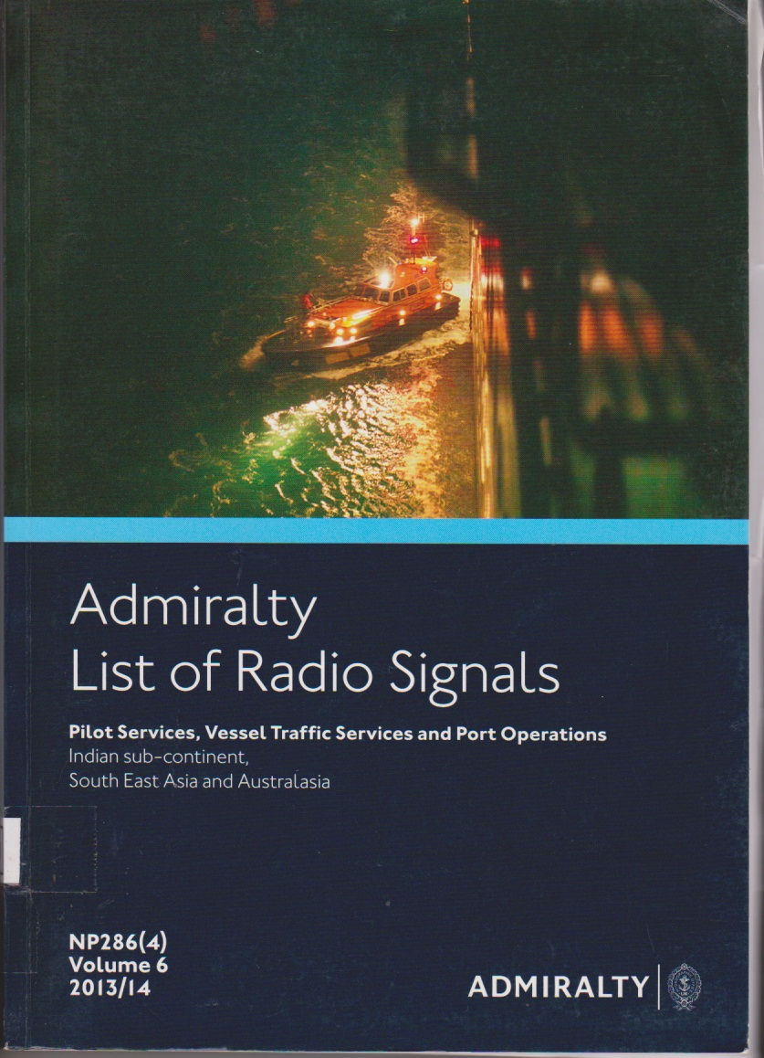 Admiralty List of Radio Signals : Pilot services, vessel Traffic Services and port Operations