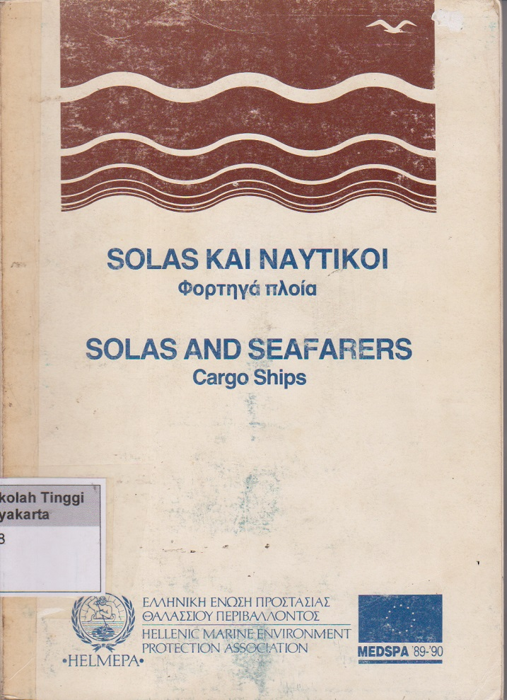Solas And Seafarers guidelines for Helmepa cargo ships