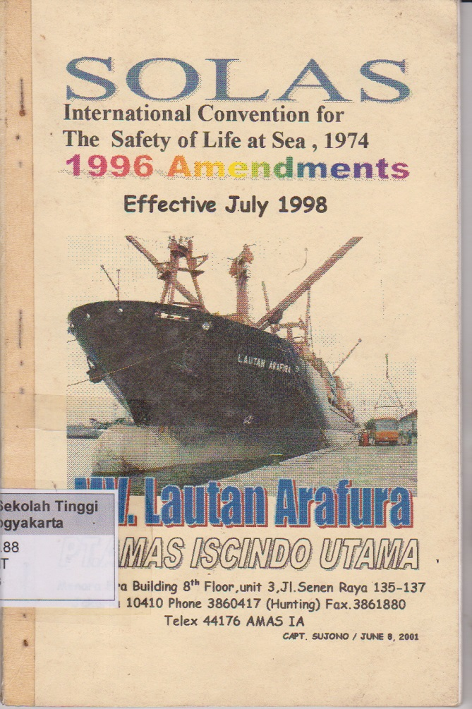 SOLAS International Convention for The Safety of Life at Sea, 1974, 1996 Amendments Effective July 1998