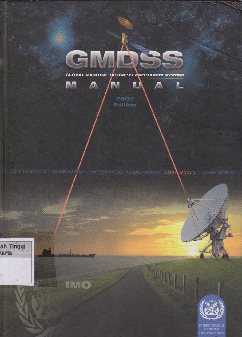 GMDSS Global Maritime Distress and Safety System Manual 2007