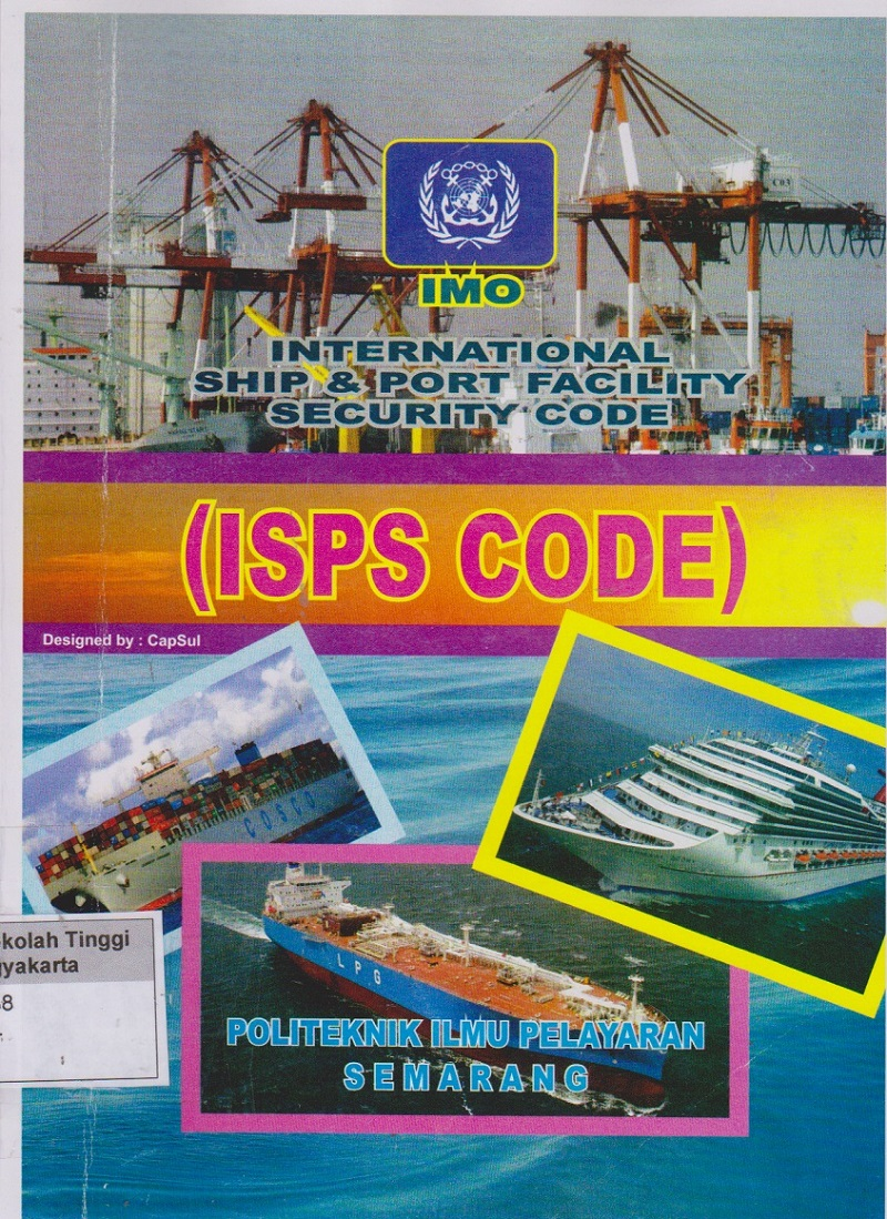 International Ship & Port Facility Security Code ( ISPS Code )