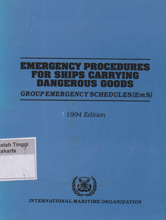 Emergency Procedures for ships carrying dangerous goods group Emergency Schedules(Em S )