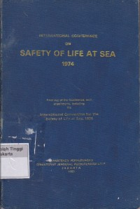 Image of International Conference on Safety of Life At Sea 1974 : Final Act of the Conference, with attachments, including the International Convention for the Safety of Life at Sea, 1974