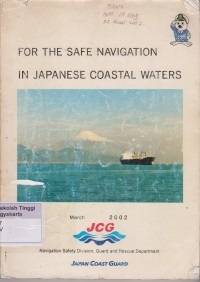 Image of For The Safe Navigation in Japanese Coastal Waters